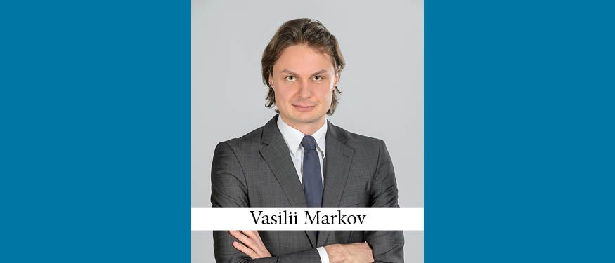 Partner Vasilii Markov Joins Dentons from Deloitte with Team of Tax Practitioners