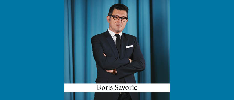The Buzz in Croatia: Interview with Boris Savoric of Savoric & Partners