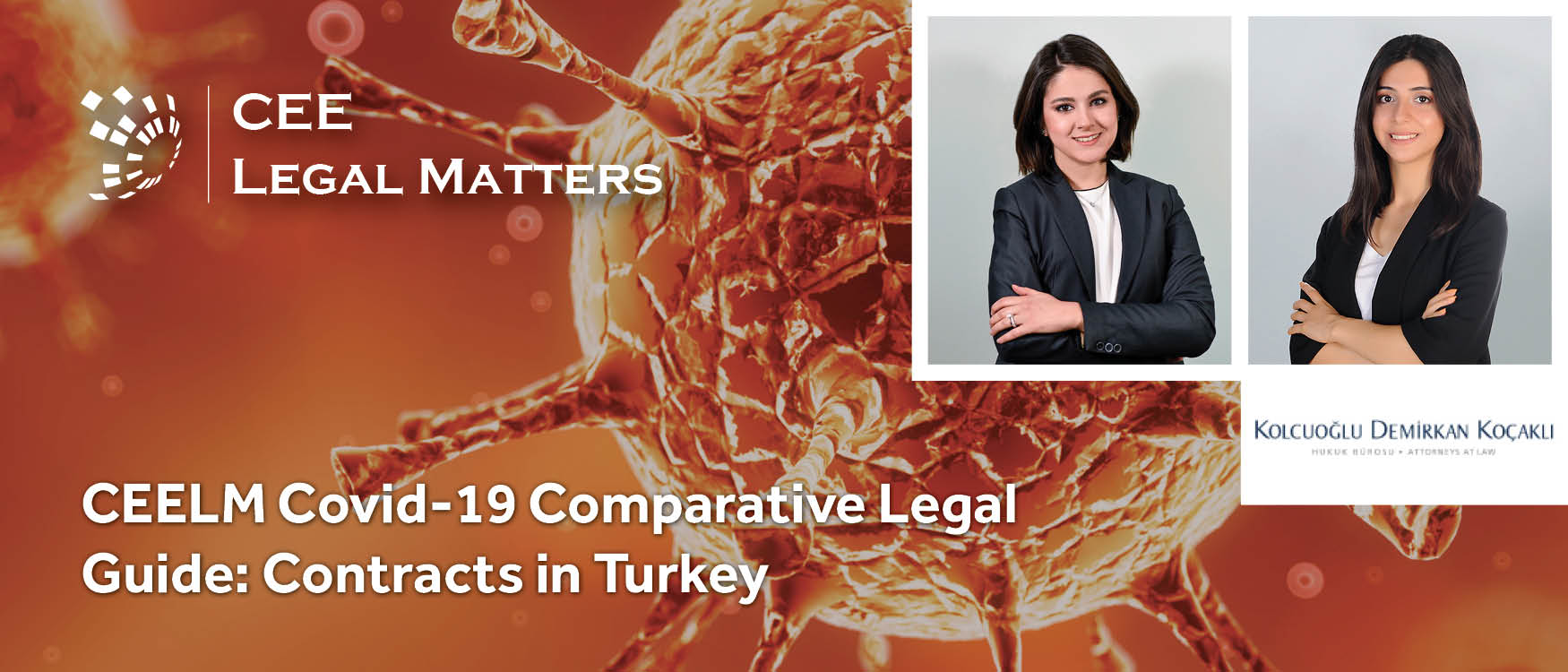 CEELM Covid-19 Comparative Legal Guide: Contracts in Turkey