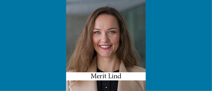 The Buzz in Estonia: Interview with Merit Lind of Deloitte Legal