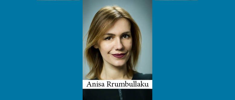 The Buzz in Albania: Interview with CR Partners Partner Anisa Rrumbullaku