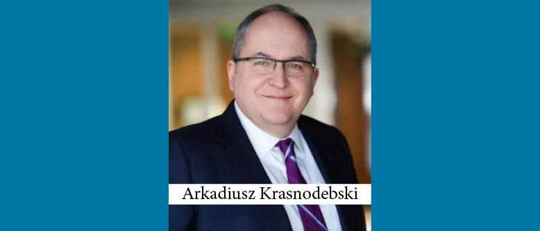 Arkadiusz Krasnodebski Elected to Third Term as Dentons Managing Partner in Poland