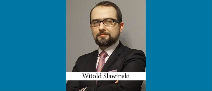 Witold Slawinski Becomes Head of Tech & Industrial Engineering Practice at Wierzbowski Eversheds Sutherland