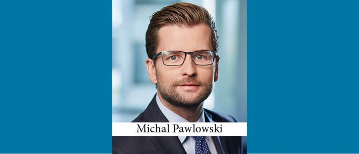Michal Pawlowski Becomes New Managing Partner at K&L Gates in Warsaw
