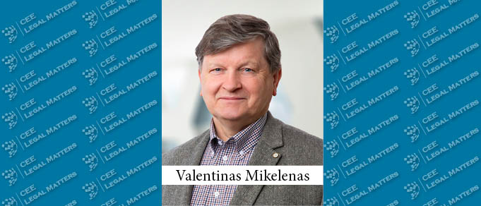 Former Lithuania Supreme Court Judge Valentinas Mikelenas (Re)Joins Ellex Valiunas