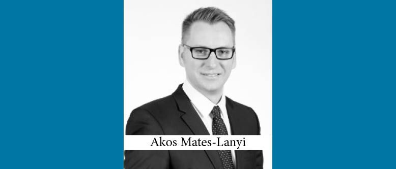 Akos Mates-Lanyi joins Noerr as Head of M&A in Budapest