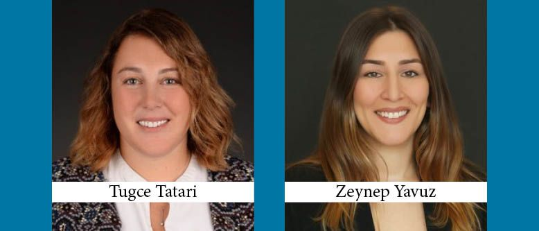 Tugce Tatari and Zeynep Yavuz Become Partners at Akol Law in Istanbul