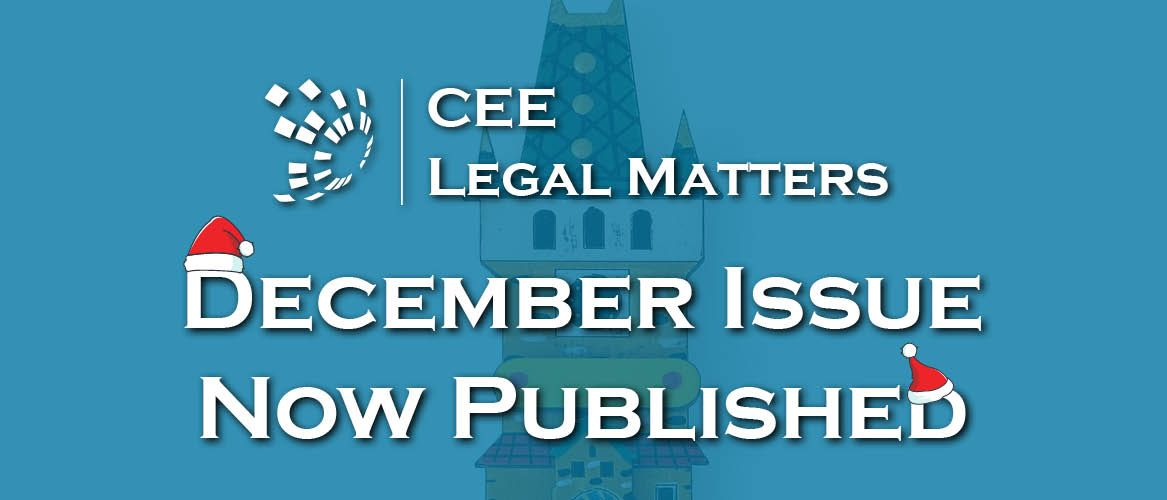 The Final 2016 Issue of CEE Legal Matters Magazine in Here!