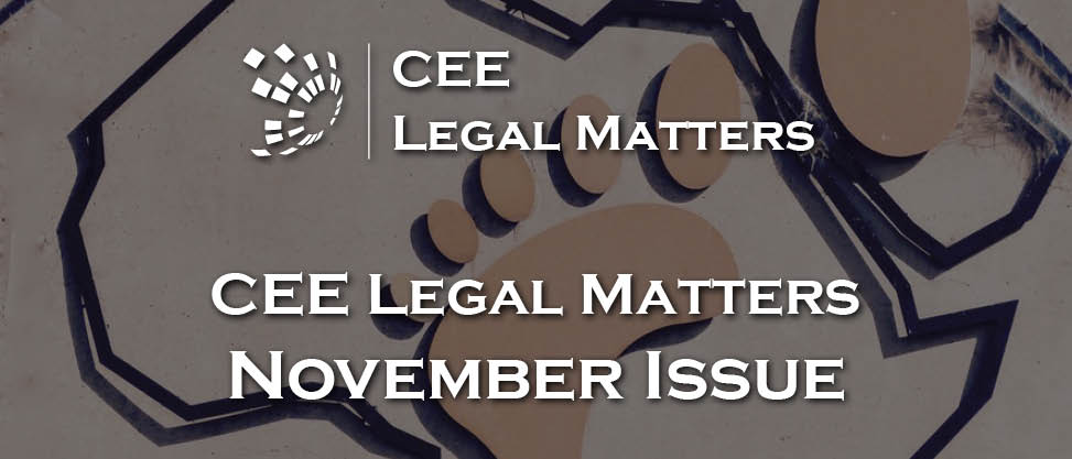 November Issue of CEE Legal Matters Like Fine Wine: Even Better for the Waiting