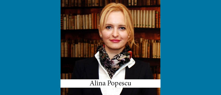 The Buzz in Romania: Interview with Alina Popescu of Maravela & Asociatii