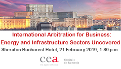 International Arbitration for Business: Energy and Infrasctructure Sectors Uncovered